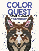 Color Quest Color by Number  Extreme Animal Coloring Book for Grownups