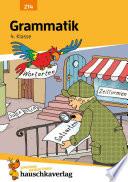 Grammatik 4  Klasse