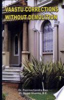 Vaastu Corrections without Demolition