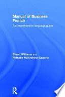 Manual of Business French Reference Handbook For Students And Professionals