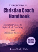 Comprehensive Christian Coach Handbook   Second Edition