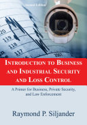 Introduction to Business and Industrial Security and Loss Control