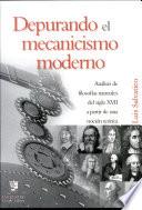Depurando el mecanicismo moderno  An  lisis de filosof  as naturales del siglo XVII a partir de una noci  n te  rica
