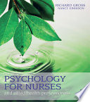 Psychology for Nurses and Allied Health Professionals  Applying Theory to Practice