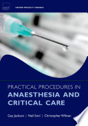 Practical Procedures in Anaesthesia and Critical Care