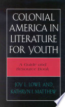 Colonial America In Literature For Youth