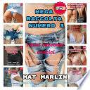 Mega raccolta numero tre  di Mat Marlin sexy hot