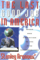 The Last Good Job in America