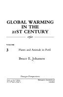 Global Warming in the 21st Century  Plants and animals in peril