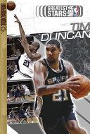 Greatest Stars of the NBA Volume 2: Tim Duncan