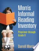 Morris Informal Reading Inventory