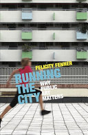 Running The City : public art projects from australia and...