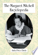 The Margaret Mitchell Encyclopedia Wind 1936 One Of The Best Selling Novels