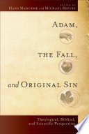 Adam  the Fall  and Original Sin