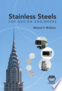Stainless Steels for Design Engineers