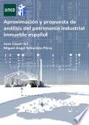APROXIMACI  N Y PROPUESTA DE AN  LISIS DEL PATRIMONIO INDUSTRIAL INMUEBLE ESPA  OL