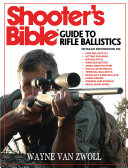 Shooter s Bible Guide to Rifle Ballistics