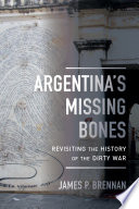 Argentina's Missing Bones War Examines The History Of State Terrorism