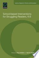 School based Interventions for Struggling Readers  K 8