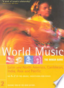 World Music  Latin and North America  Caribbean  India  Asia and Pacific