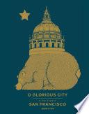 O Glorious City