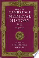 The New Cambridge Medieval History  Volume 7  C 1415 c 1500