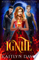 Ignite Midnight Fire 1