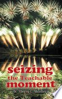 Seizing the Teachable Moment