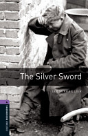 Oxford Bookworms Library Stage 4 The Silver Sword