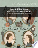 Annotated Little Women with English Grammar Exercises
