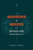 Warriors And Heroes Of A Different Kind