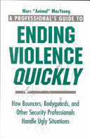 A Professional   s Guide To Ending Violence Quickly