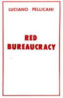 Red Bureaucracy