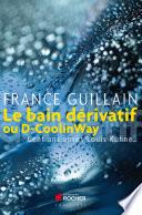 Le bain dérivatif ou D-CoolinWay