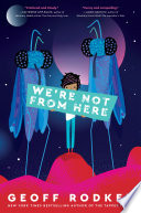 We re Not from Here Book PDF