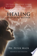 Healing Deep Hurt Within