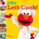 Sesame Street Let s Cook