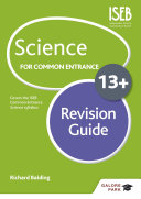 Science for Common Entrance 13+ Revision Guide