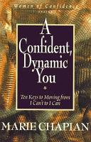 A Confident  Dynamic You