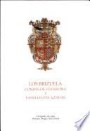 Los Brizuela Condes de Fuenrubia y Familias Enlazadas