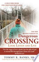 Dangerous Crossing - Look Listen and Live