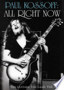 Paul Kossoff: All Right Now