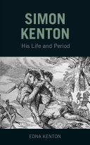 Simon Kenton: His Life and Period