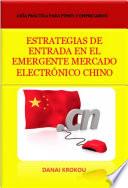 ESTRATEGIAS DE ENTRADA EN EL EMERGENTE MERCADO ELECTRÓNICO CHINO - Venta Online en China en 2015