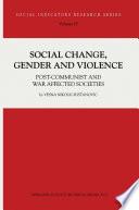 Social Change  Gender and Violence