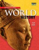 High School World History 2011 Survey Student Edition Grade 9 10