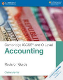 Cambridge Igcse and O Level Accounting Revision Guide