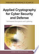 Applied Cryptography for Cyber Security and Defense  Information Encryption and Cyphering