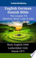 English German Danish Bible The Gospels Vii Matthew Mark Luke John