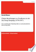 Chinas Beziehungen zu Nordkorea in der   ra Deng Xiaoping  1978 1997